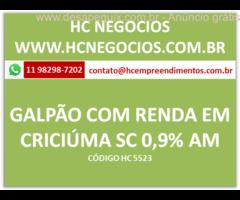 Imóvel com Renda de 0,90 % am Galpão industrial em Criciúma com 5.561 m2